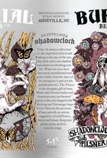 Burial 'Shadowclock' Pilsner 16oz Sgl (Can)