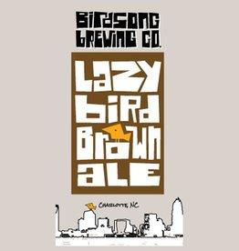 Birdsong 'Lazy Bird' Brown Ale 16oz Sgl (Can)