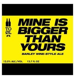 To Ol Mine is Bigger than Yours' Barleywine 375ml