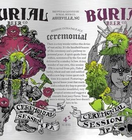 Burial 'Ceremonial feat. Amarillo' Session IPA 16oz Sgl (Can)