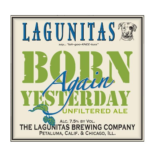 Lagunitas 'Born Again Yesterday' Unfiltered Ale 12oz Sgl
