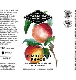Carolina Bauernhaus '18 Mile Red Peach' Wine Barrel Aged Sour Red Ale with Peaches 750ml