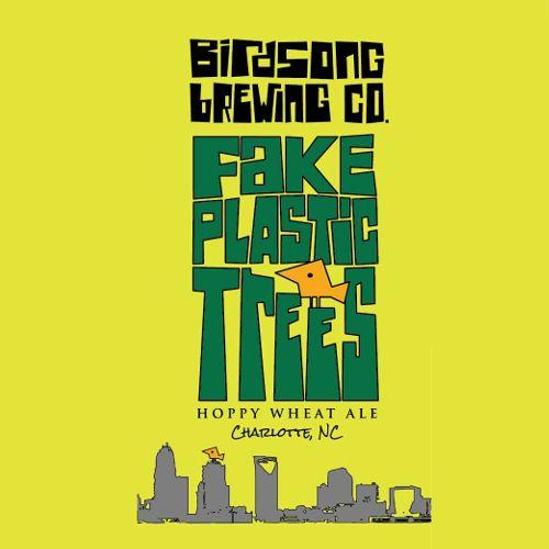 Birdsong 'Fake Plastic Trees' 16oz Sgl (Can)
