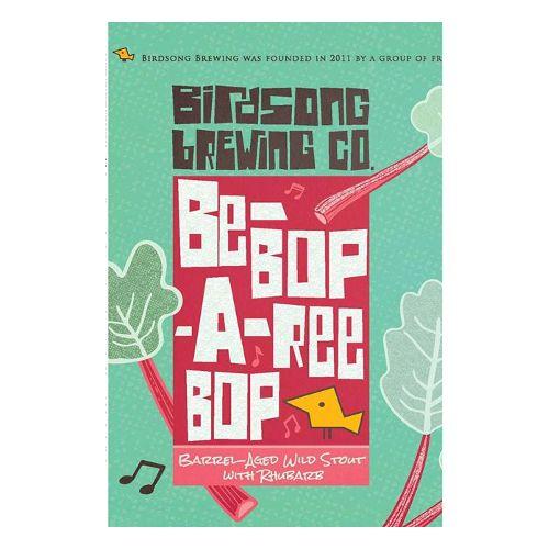 Birdsong 'Be-Bop-A-Ree Bop' 22oz