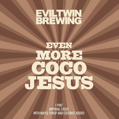 Evil Twin 'Even More Coco Jesus' Imperial Stout 16oz Can
