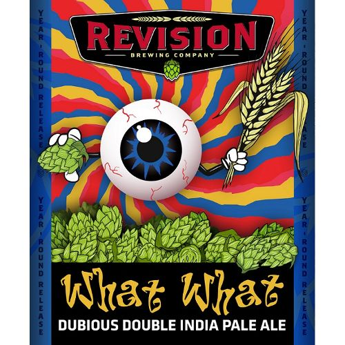 Revision 'What What' Double IPA 12oz Sgl