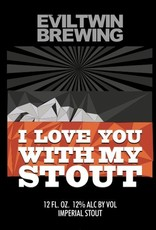 Evil Twin Brewing 'I Love You With My Stout' 12oz Sgl