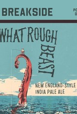 Breakside 'What Rough Beast' New England-Style IPA 22oz