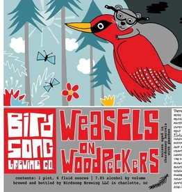 Birdsong 'Weasels on Woodpeckers' 22oz