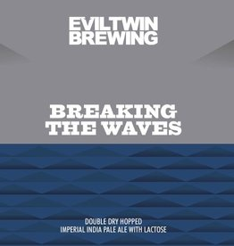 Evil Twin 'Breaking the Waves' 16oz Sgl (Can)