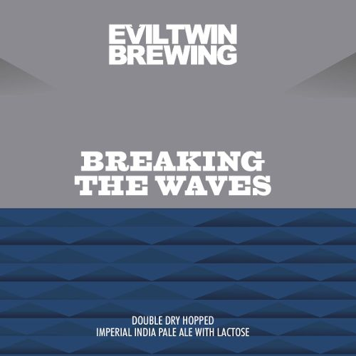 Evil Twin 'Breaking the Waves' Double Dry-hopped Imperial IPA w/ Lactose 16oz Sgl (Can)