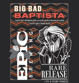 Epic 'Big Bad Baptista' Imperial Stout 22oz