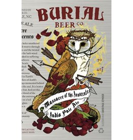 Burial 'Massacre of the Innocents' IPA 16oz Sgl (Can)