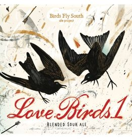 Birds Fly South 'Love.Birds.1' Blended Sour Ale 500ml