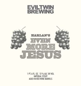 Evil Twin Brewing 'Harlan's Even More Jesus' Imperial Stout aged in Red Wine Barrels 22oz