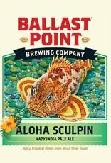 Ballast Point 'Aloha Sculpin' Hazy IPA 12oz Sgl