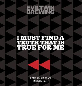 Evil Twin Brewing 'I Must Find a Truth That is True for Me' New England-Style IPA 16oz (Can)