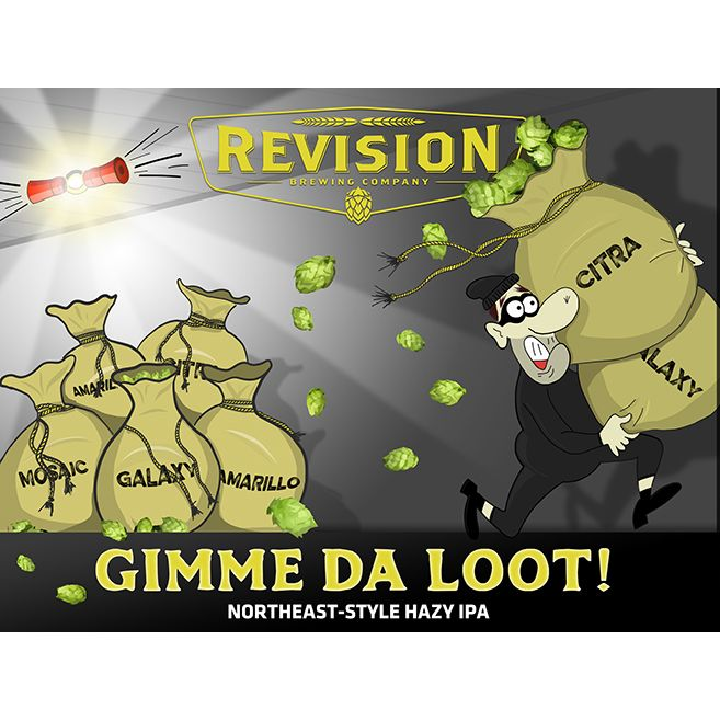 Revision 'Gimme da Loot' Northeast-Style IPA 16oz (Can)
