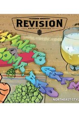 Revision 'Trying to Get My Aroma, Bro' Northeast-Style IPA w/ Mosaic, Motueka, Galaxy, and Ekuanot Hops 16oz (Can)