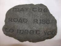 """May the Road Rise"" Stepping Stone"