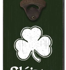 My Word! Slainte - Bottle Opener 6x12 in.