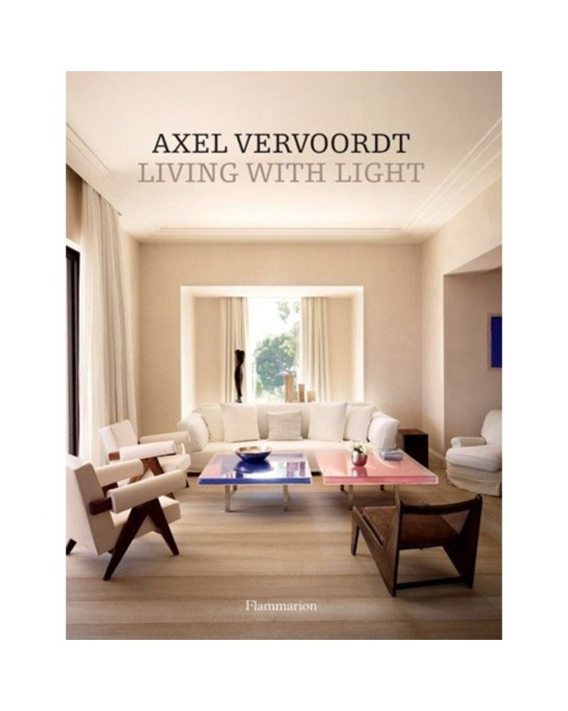 Axel Vervoordt: Living with Light