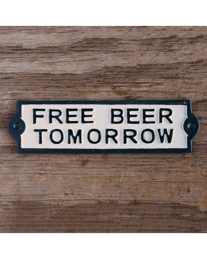 HomArt Free Beer Tomorrow Cast Iron Sign