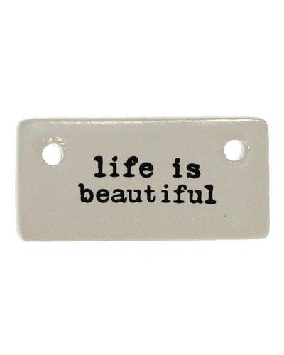 HomArt Ceramic Rectangle Tag - Life is Beautiful