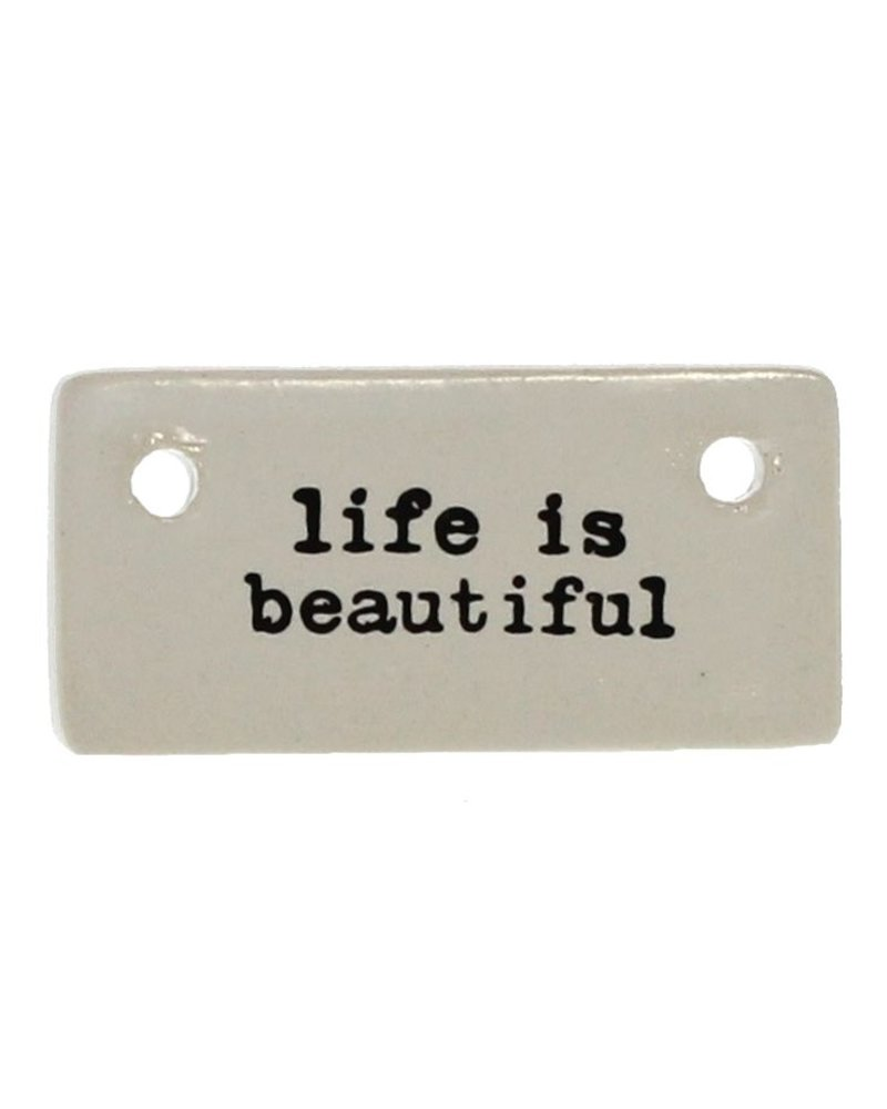 HomArt Ceramic Rectangle Tag - Life is Beautiful