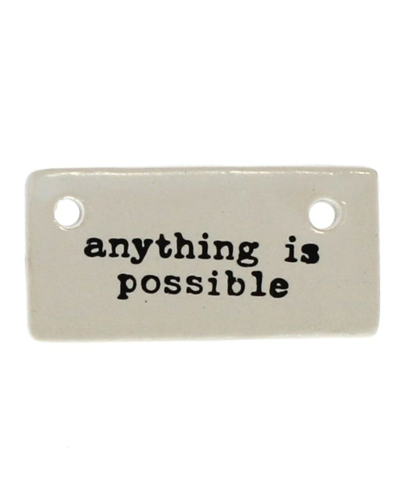 HomArt Ceramic Rectangle Tag - Anything is Possible
