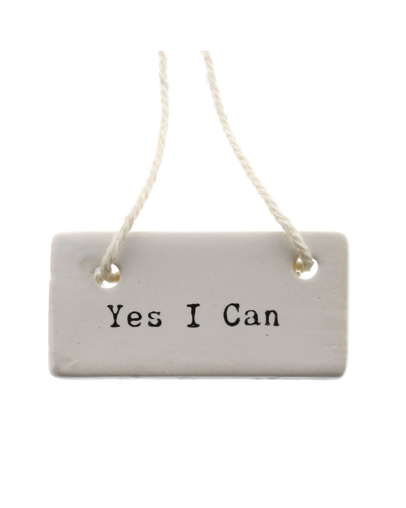 HomArt Ceramic Tag - Yes I Can