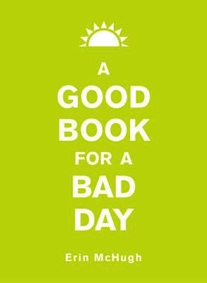 Australia A Good Book for a Bad Day