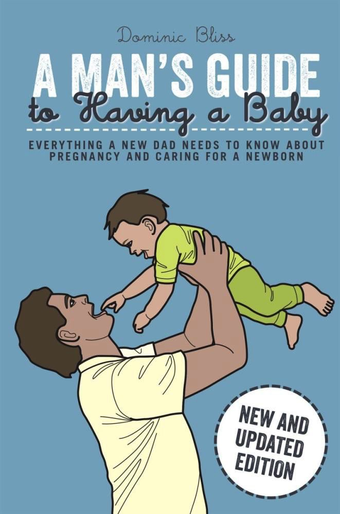 Australia A Man's Guide to Having a Baby