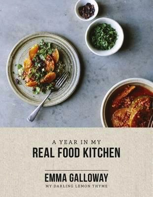 Australia A YEAR IN MY REAL FOOD KITCHEN - GALLOWAY