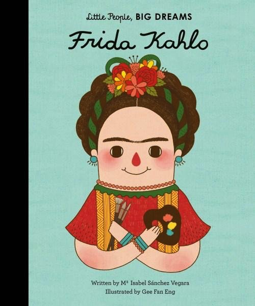Australia Little People Big Dreams: Frida Kahlo