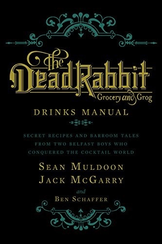 Australia Dead Rabbit Drinks Manual / MULDOON, MCGARRY, SCHAFFER