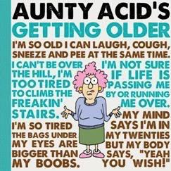 Australia Aunty Acid's Getting Older / BACKLAND GED
