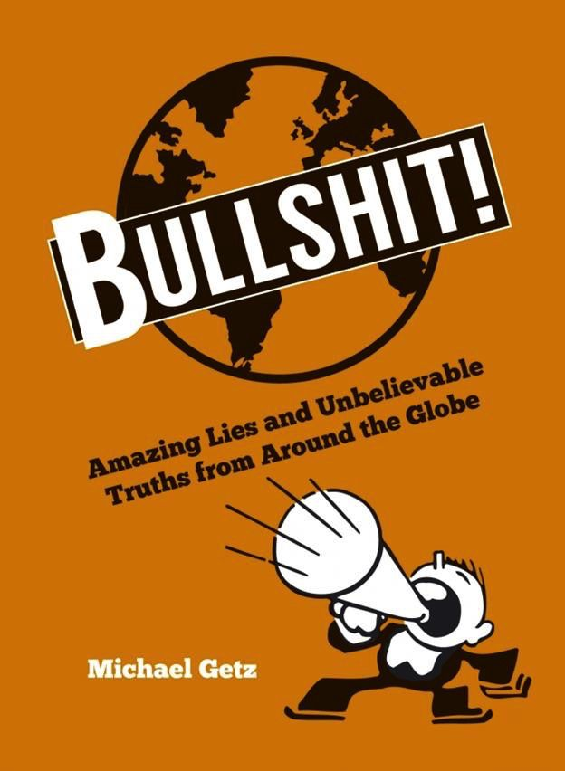 Australia Bullshit! Amazing Lies and Unbelievable Truths from Around the Globe / GETZ
