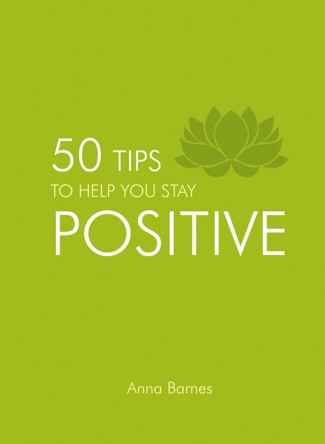 Australia 50 Tips to Help You Stay Positive / BARNES ANNA