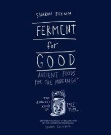 Australia Ferment for Good Flynn, Sharon