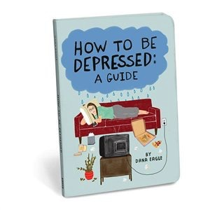 Australia How To Be Depressed: A Guide