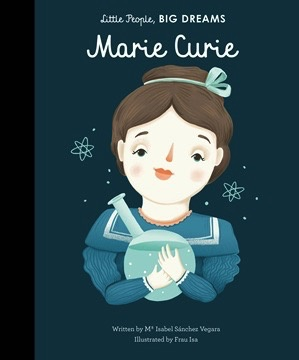 Australia Little People, Big Dreams: Marie Curie