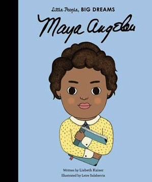 Australia Little People, Big Dreams: Maya Angelou