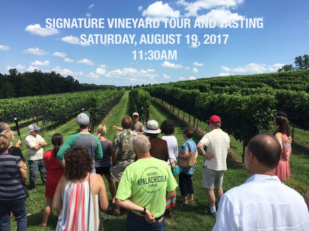 Ticket Sales Saturday, August 19, 2017 @11:30AM Signature Vineyard Tour & Tasting