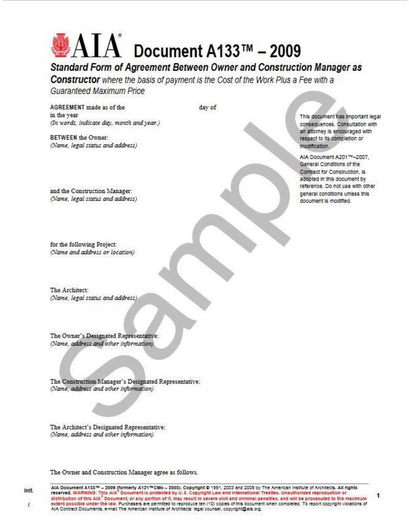 A133–2009 Standard Form of Agreement Between Owner and Construction Manager as Constructor where the basis of payment is the Cost of the Work Plus a Fee with a Guaranteed Maximum Price