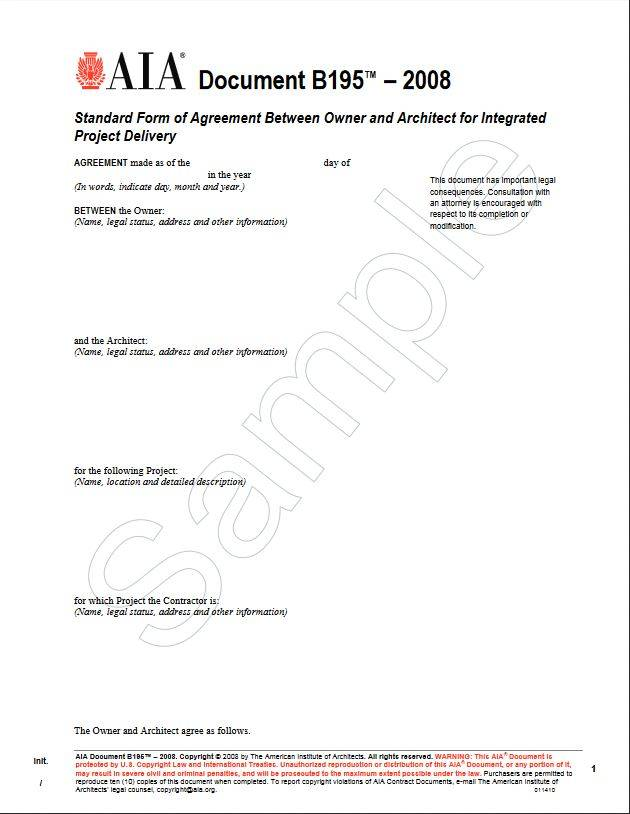 B195–2008, Standard Form of Agreement Between Owner and Architect for Integrated Project Delivery