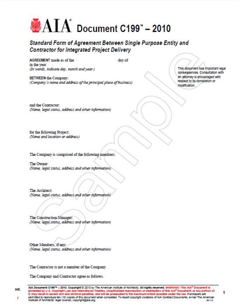 C199–2010, Standard Form of Agreement Between Single Purpose Entity and Contractor for Integrated Project Delivery