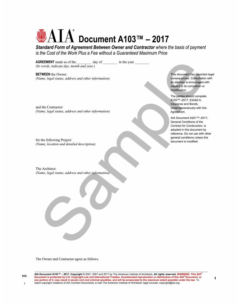 A103–2017 (formerly A114–2001), Standard Form of Agreement Between Owner and Contractor where the basis of payment is the Cost of the Work Plus a Fee without a Guaranteed Maximum Price