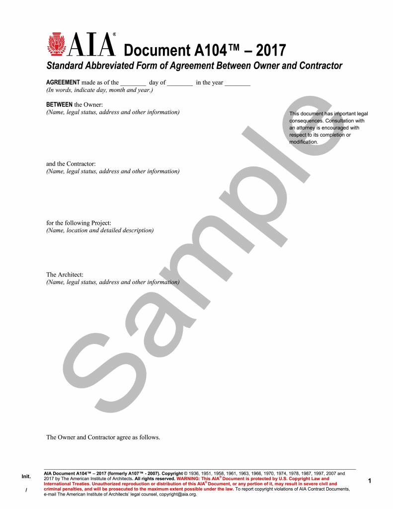 A104- 2017 (formerly A107-2007) Standard Abbreviated Form of Agreement Between Owner and Contractor
