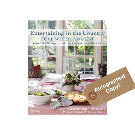 Entertaining in the Country by Joan Osofsky and Abby Adams *Autographed copy